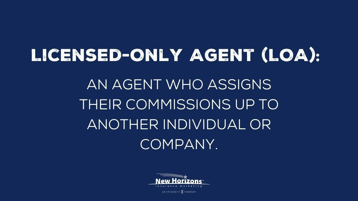Licensed Only Agent (LOA) definition image