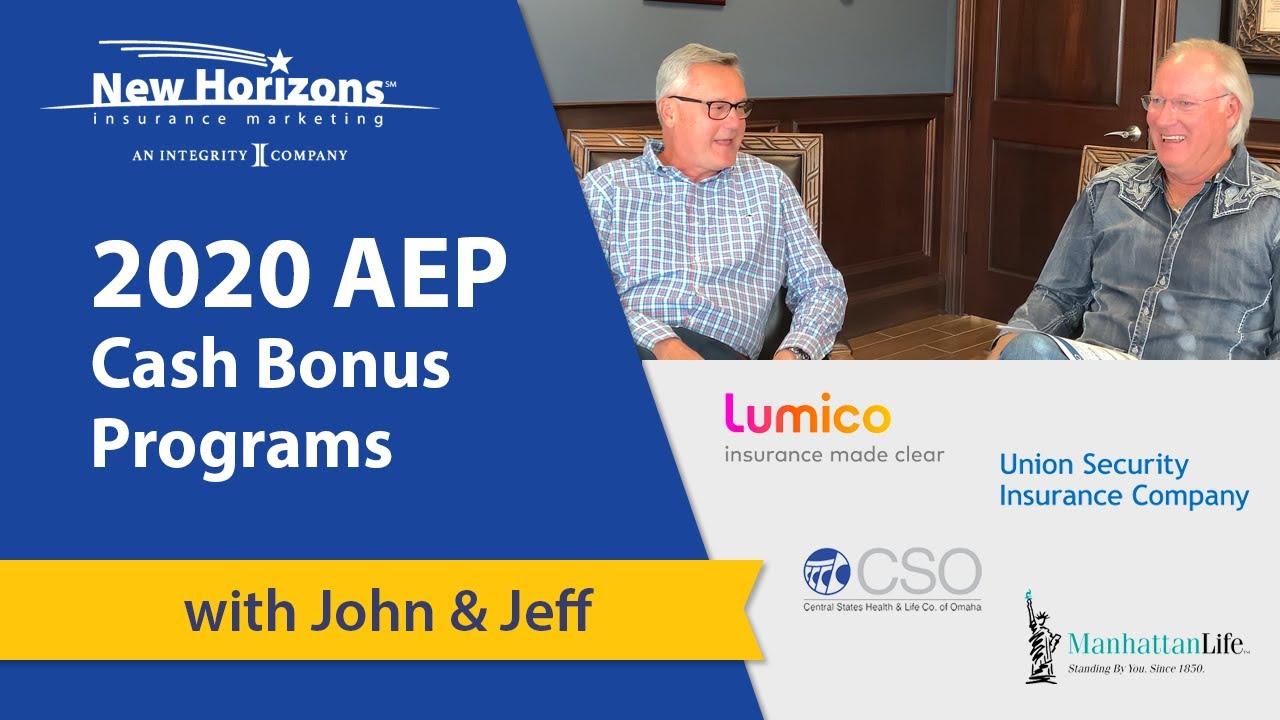 2020/2021 AEP Medicare Supplement Cash Bonus Programs