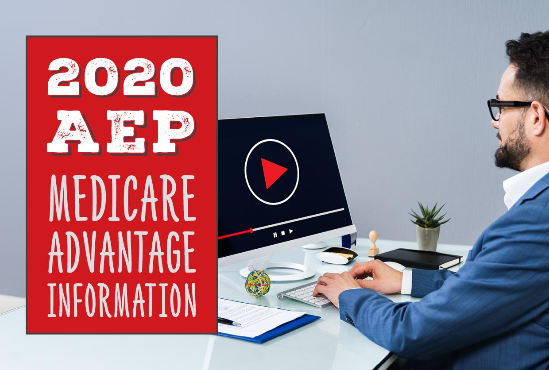 2020/2021 AEP Medicare Advantage Information