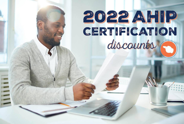 2022 AHIP Certification Discounts