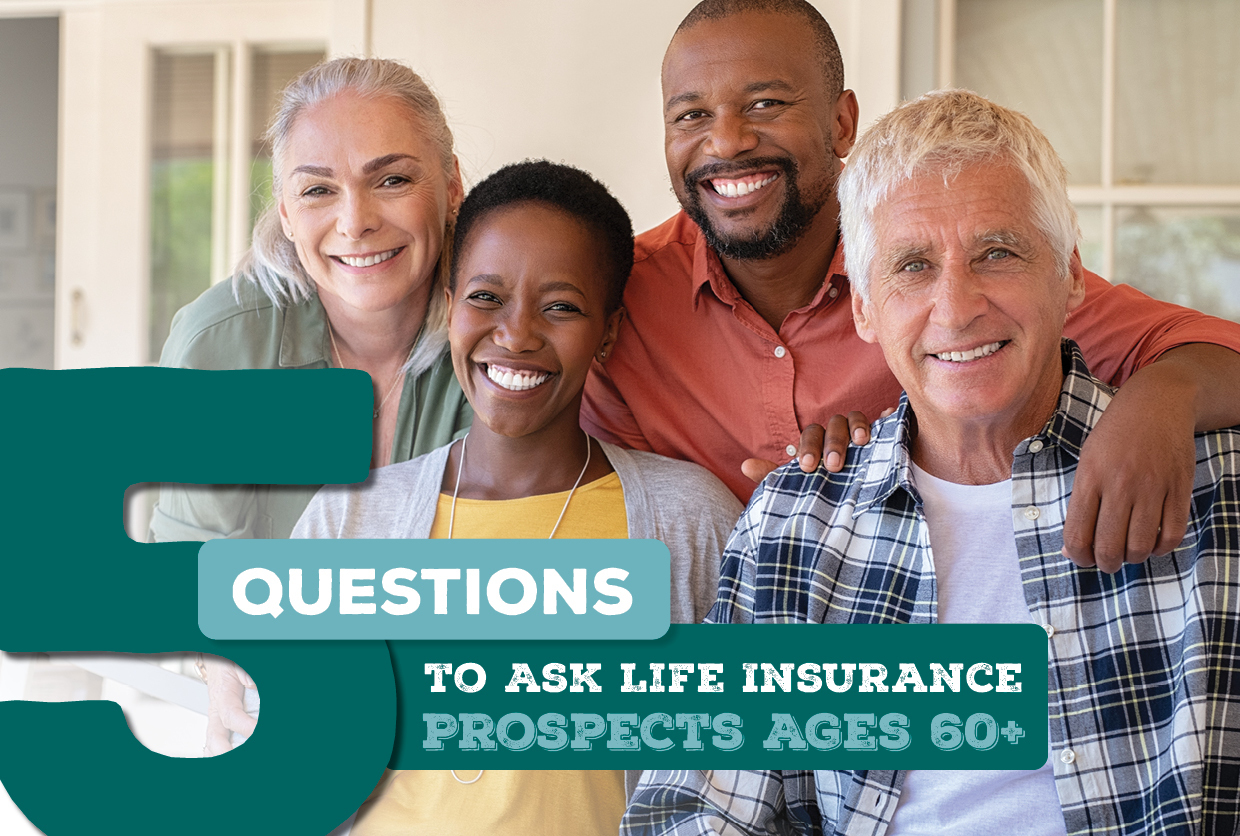 Questions to Ask Life Insurance Prospects