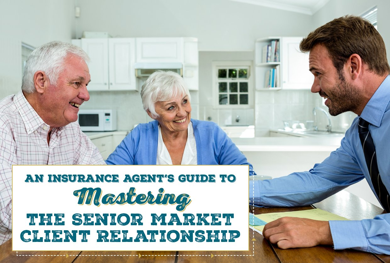 NH-An-Insurance-Agents Guide-to-Mastering-the-Senior-Market-Client-Relationship