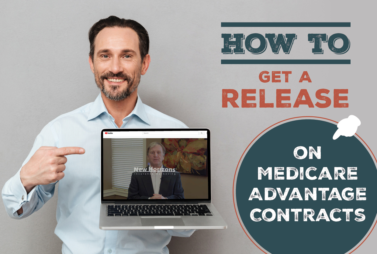 How to Get a Release On Your Medicare Advantage Contracts