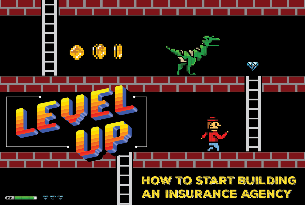 Level Up: How to Start Building an Insurance Agency