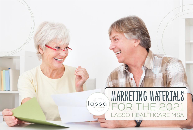 Marketing Materials for the 2021 Lasso Healthcare MSA