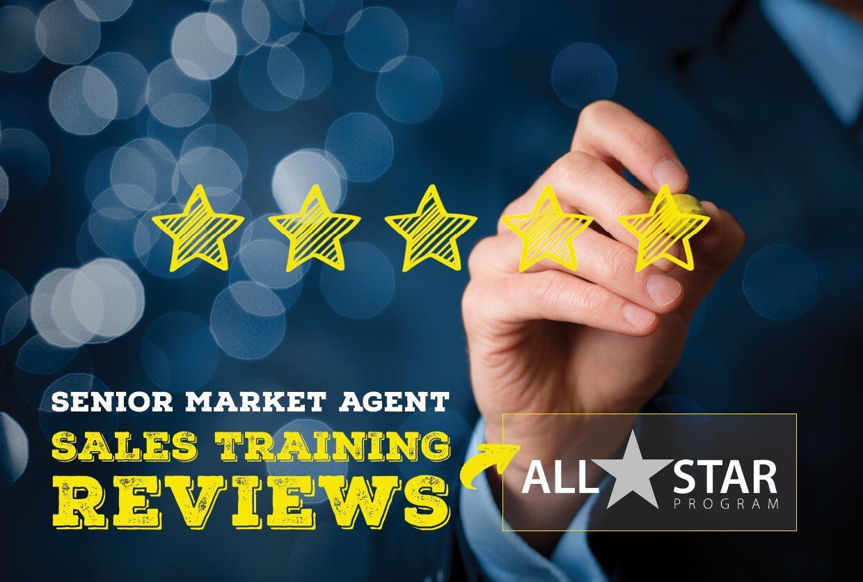 Senior Market Agent Sales Training Reviews   The All-Star Program