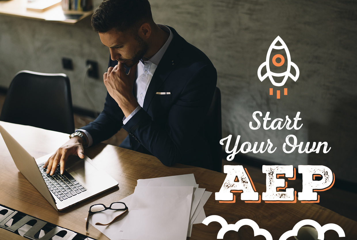 Start Your Own AEP