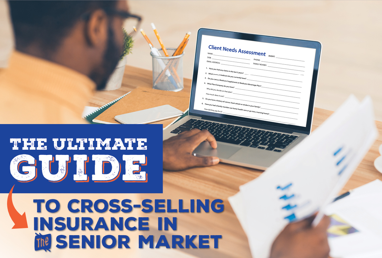The Ultimate Guide to Cross-Selling Insurance in the Senior Market