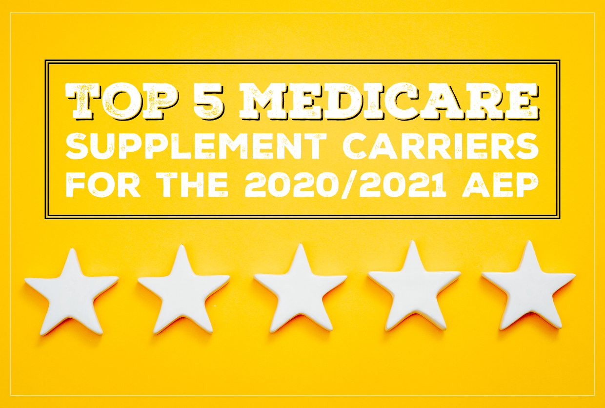 Top 5 Medicare Supplement Carriers for the 2020/2021 AEP
