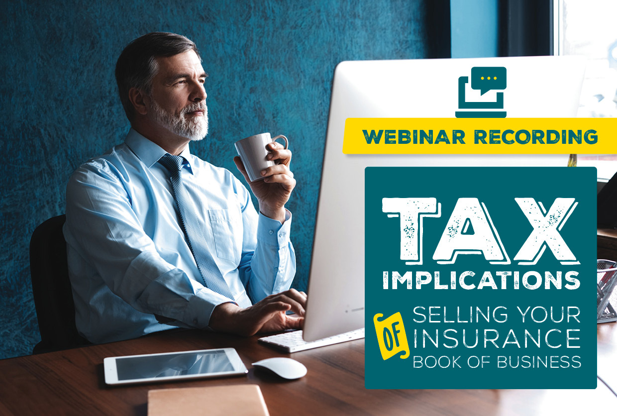 Tax Implications of Selling Your Insurance Book of Business