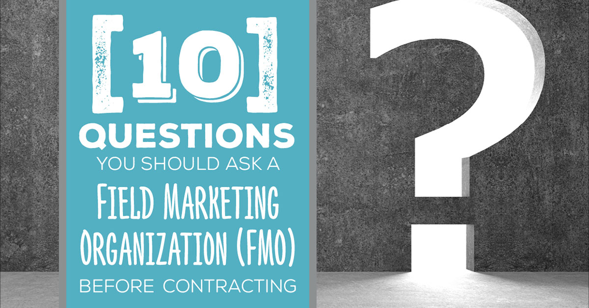 NH-10-Questions-You-Should-Ask-a-Field-Marketing-Organization-FMO-Before-Contracting-FB