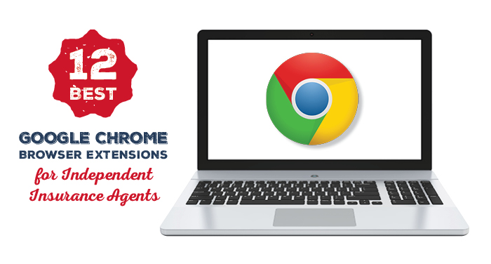 NH-12-Best-Google-Chrome-Browser-Extensions-for-Independent-Insurance-Agents