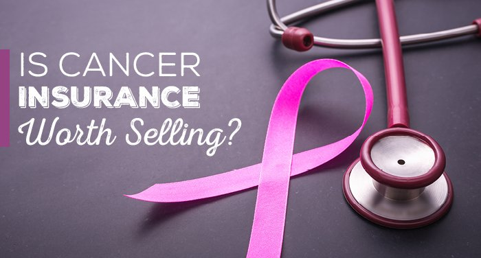 NH-Is-Cancer-Insurance-Worth-Selling-3