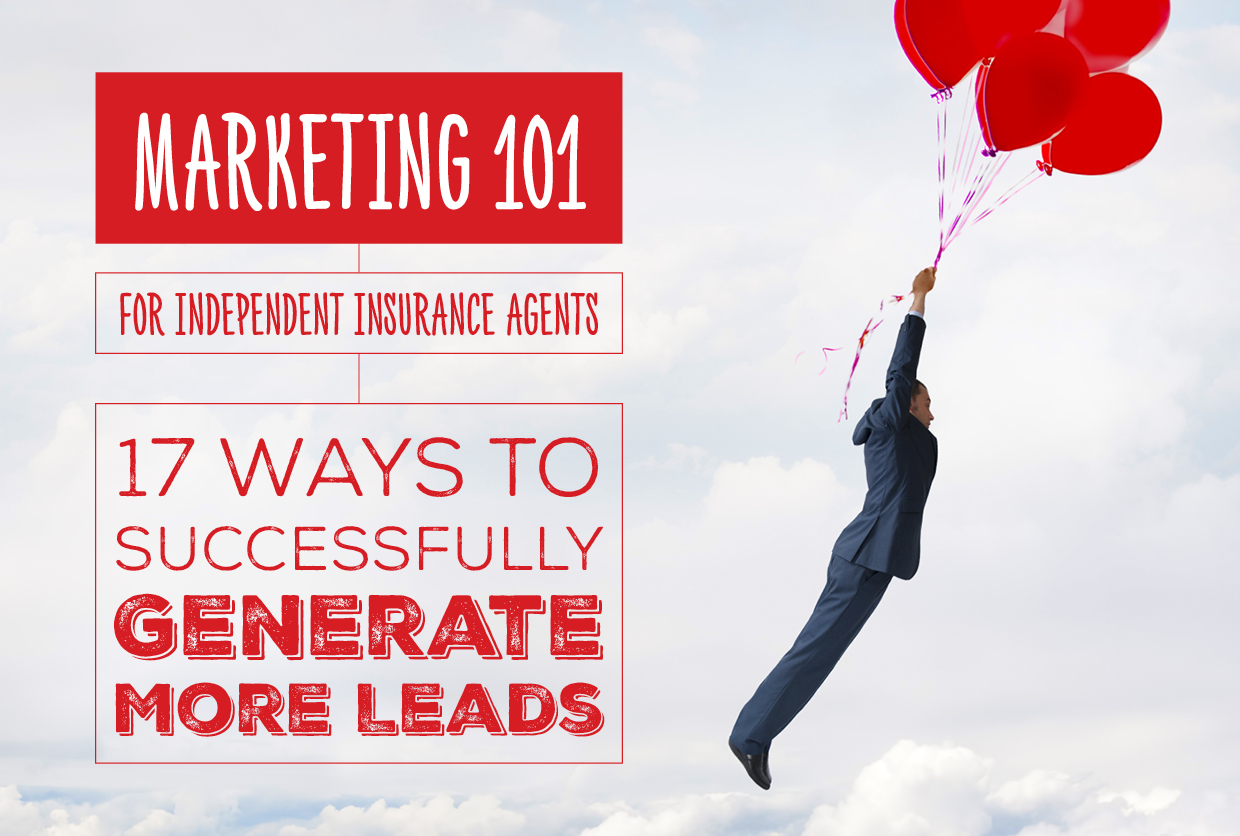 NH-Marketing-101-for-Independent-Insurance-Agents-17-Ways-to-Successfully-Generate-More-Leads