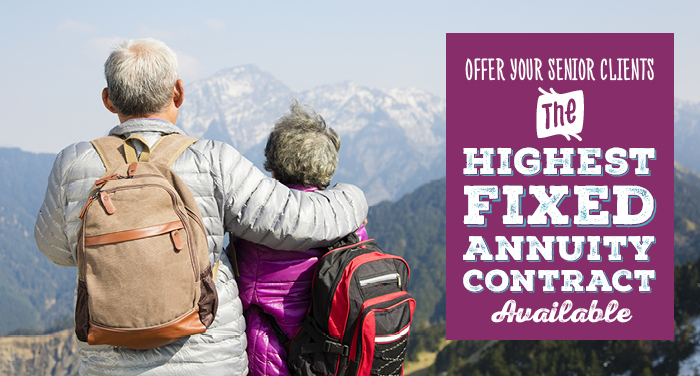 Offer Your Senior Clients the Highest Fixed Annuity Contract Available