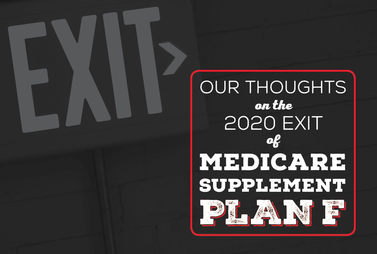 NH-Our-Thoughts-on-the-2020-Exit-of-Medicare-Supplement-Plan-F