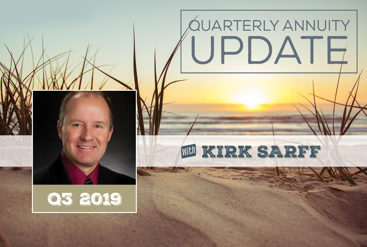 NH-Quarterly-Annuity-Update-with-Kirk-Sarff-Q3-2019
