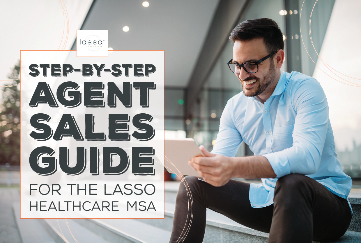 NH-Step-by-Step-Agent-Sales-Guide-for-the-Lasso-Healthcare-MSA
