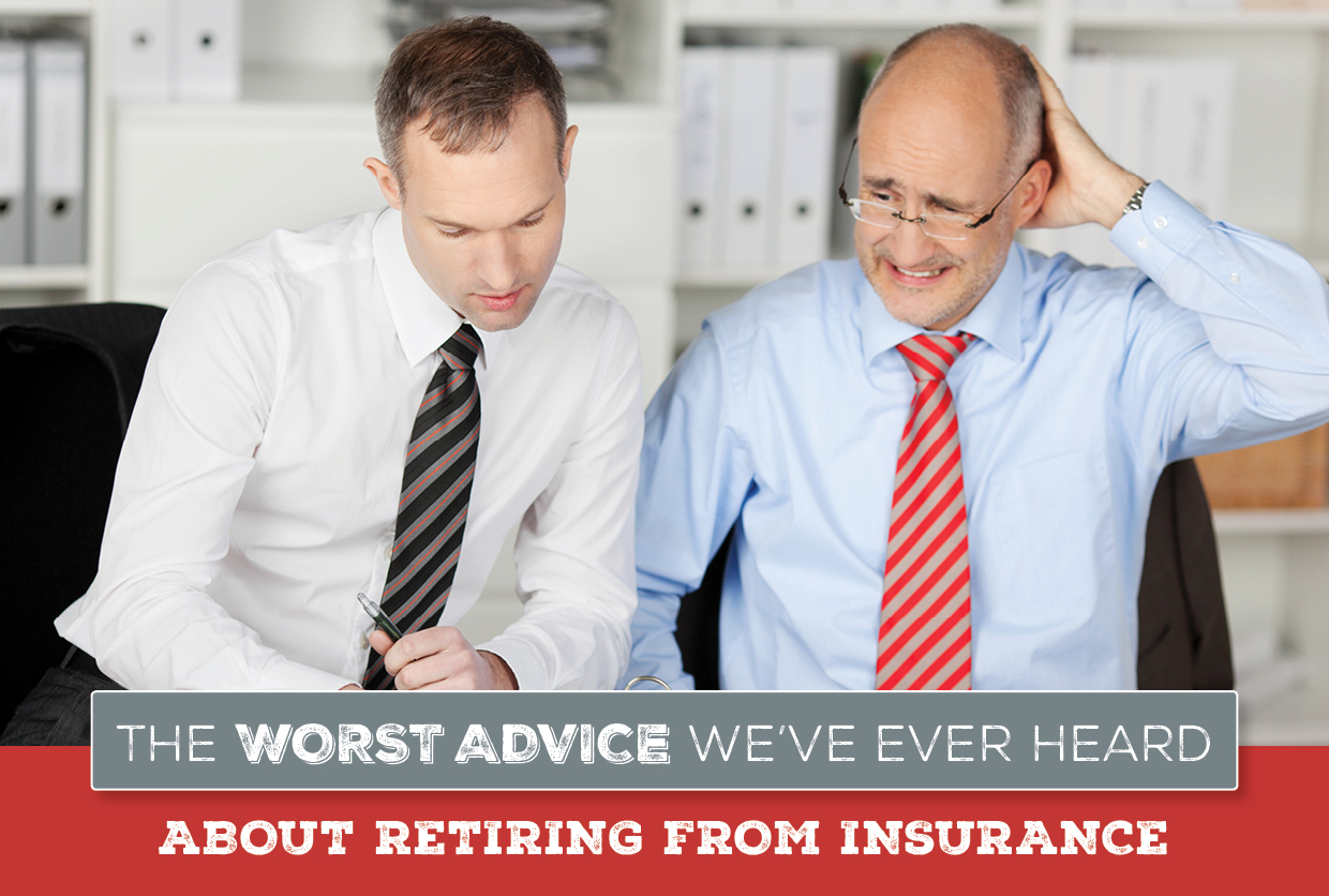 NH-The-Worst-Advice-Weve-Ever-Heard-About-Retiring-From-Insurance