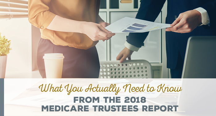 NH-What-You-Actuall-Need-to-Know-From-the-2018-Medicare-Trustees-Report