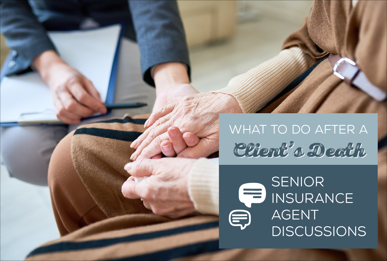 NH-What-to-Do-After-a-Clients-Death-Senior-Insurance-Agent-Discussions