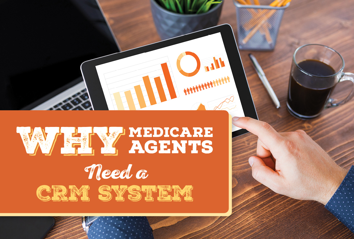Why Medicare Agents Need a CRM System
